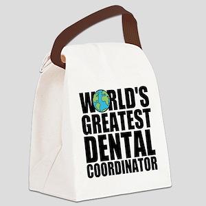 World's Greatest Dental Coordinator Canvas Lun