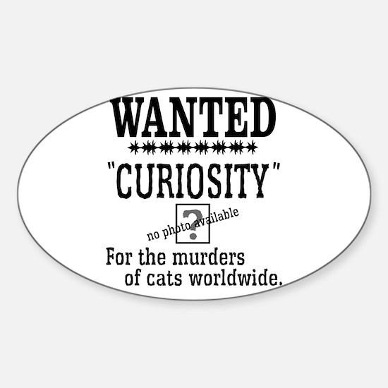 Curiosity Killed the Cat Sticker (Oval)