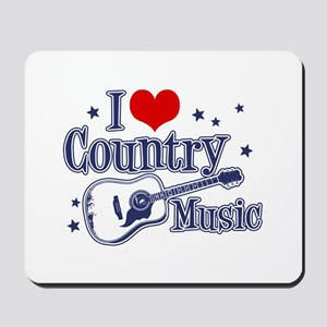 I Love Country Music Mousepad