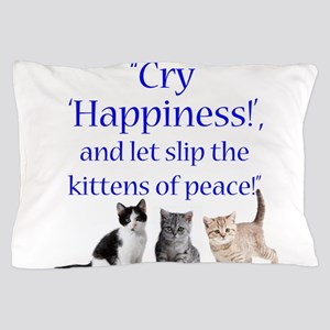 Kittens Of Peace Pillow Case