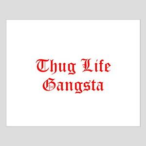 Thug Life Gangsta Posters