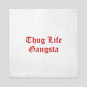 Thug Life Gangsta Queen Duvet