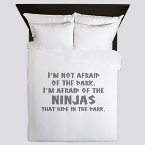 I'm Not Afraid Of The Dark Queen Duvet