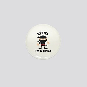 Relax I'm A Ninja Mini Button