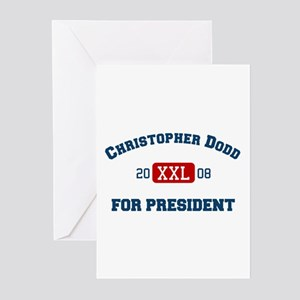 Christopher Dodd for president Greeting Cards (Pac