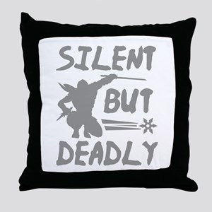 Silent But Deadly Throw Pillow