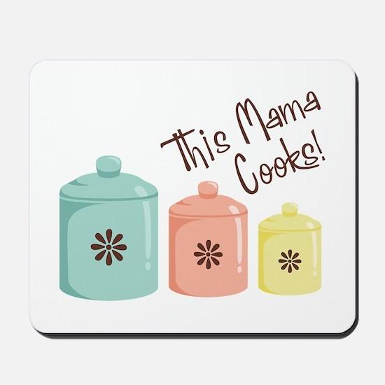 This Mama Cooks! Mousepad