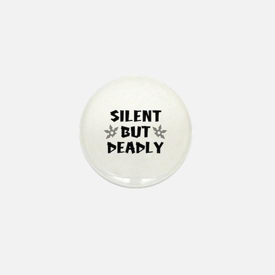 Silent But Deadly Mini Button