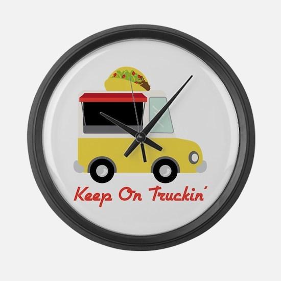 Keep On Truckin Large Wall Clock