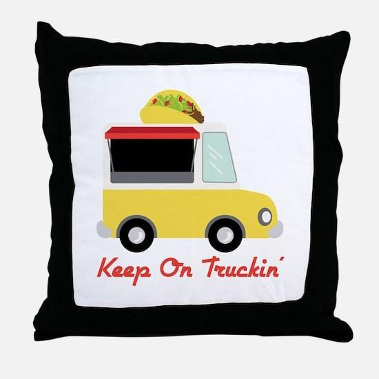Keep On Truckin Throw Pillow