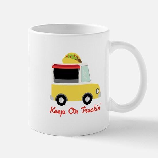Keep On Truckin Mugs