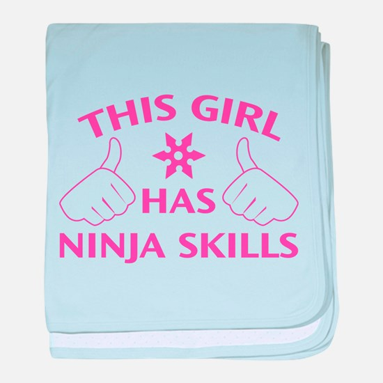 This Girl Has Ninja Skills baby blanket