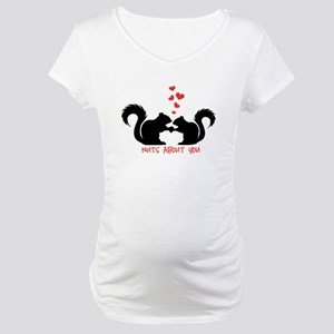 Nuts about you, squirrels in love Maternity T-Shir
