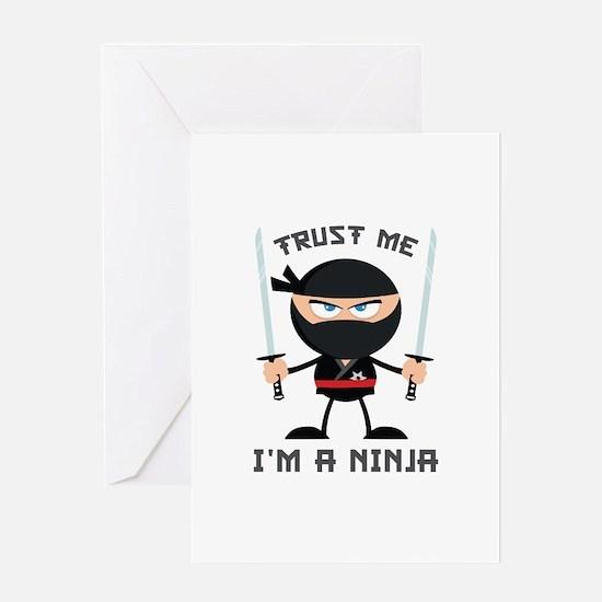 Trust Me, I'm A Ninja Greeting Card
