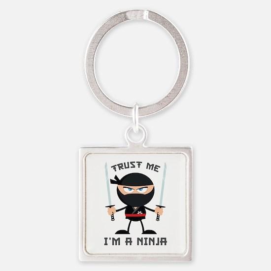 Trust Me, I'm A Ninja Square Keychain