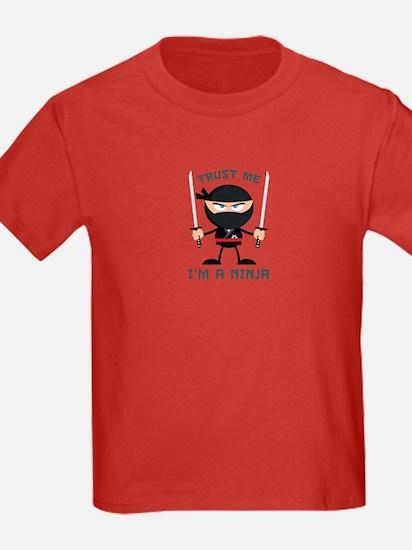 Trust Me, I'm A Ninja T
