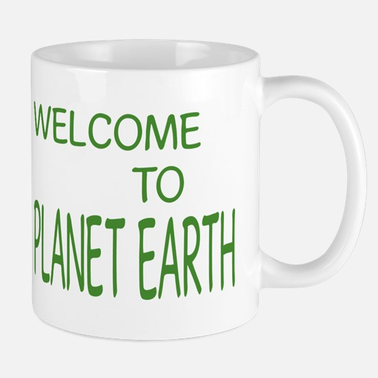 WELCOME TO PLANET EARTH 003 Mugs