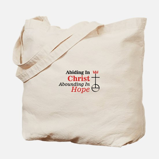 Abiding In Christ Abounding In Hope Tote Bag