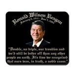 Ronald Reagan Noble Cause Mousepad