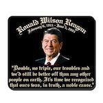 Ronald Reagan Noble Cause Mousepad
