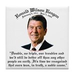 Ronald Reagan Noble Cause Tile Coaster