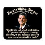 Ronald Reagan on Politics Mousepad