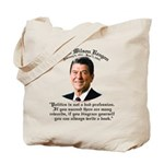 Ronald Reagan on Politics Tote Bag