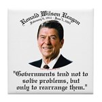 Ronald Reagan Govt. & Problems Tile Coaster