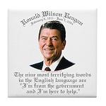 Reagan 9 Terrifying Words Tile Coaster
