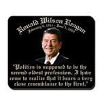 Reagan 2nd Oldest Profession Mousepad