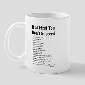 If at First... Mug