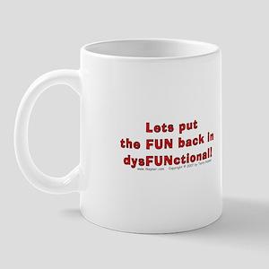 DysFUNctional! Mug