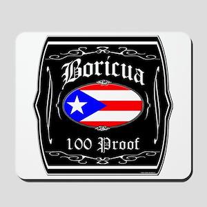 Boricua 100 Proof Mousepad