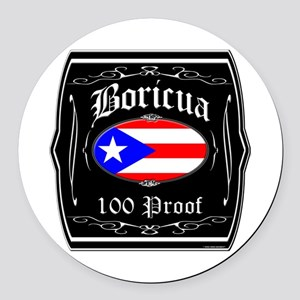 Boricua 100 Proof Round Car Magnet