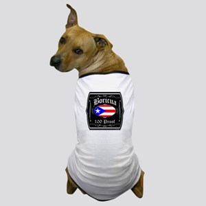Boricua 100 Proof Dog T-Shirt