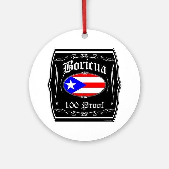 Boricua 100 Proof Ornament (Round)