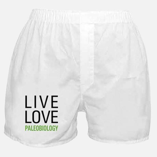 Live Love Paleobiology Boxer Shorts