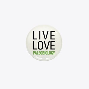 Live Love Paleobiology Mini Button