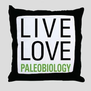 Live Love Paleobiology Throw Pillow