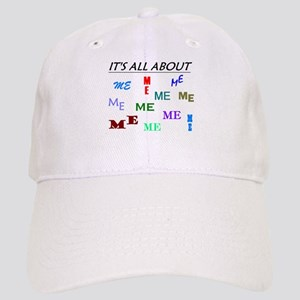 IT'S ALL ABOUT ME FUNNY Cap