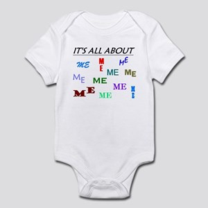 IT'S ALL ABOUT ME FUNNY Infant Bodysuit