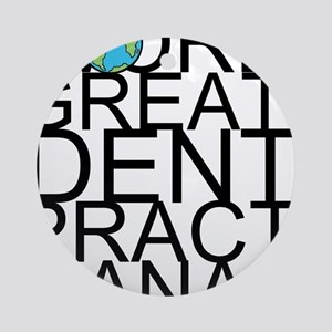 World's Greatest Dental Practice Manager Round