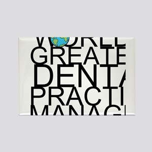 World's Greatest Dental Practice Manager Magne