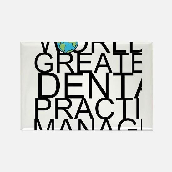 World's Greatest Dental Practice Manager Magne