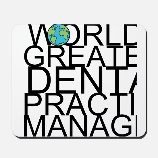 World's Greatest Dental Practice Manager Mouse