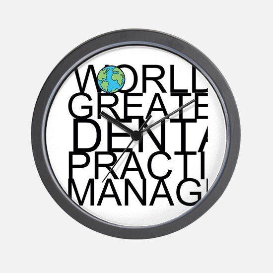 World's Greatest Dental Practice Manager Wall