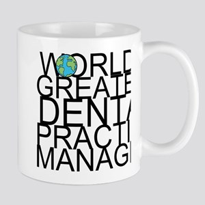 World's Greatest Dental Practice Manager Mugs
