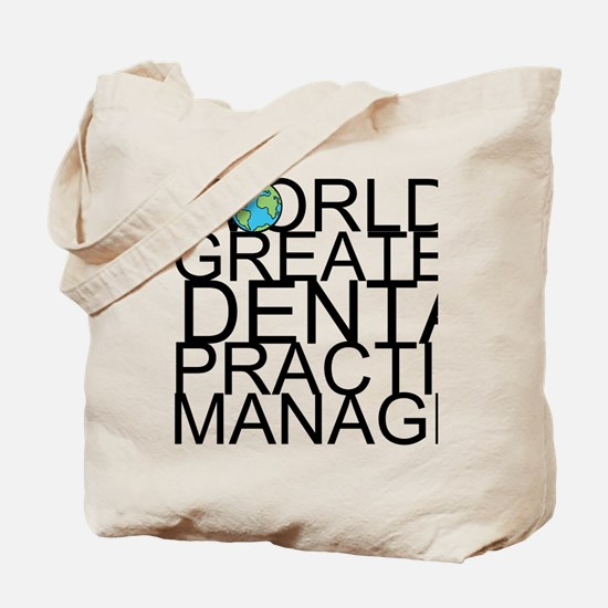 World's Greatest Dental Practice Manager Tote