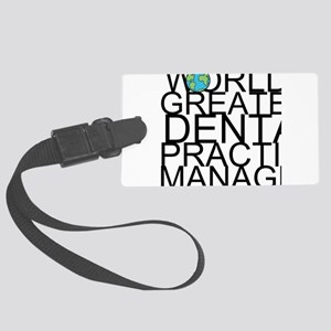World's Greatest Dental Practice Manager Lugga