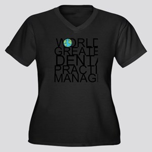 World's Greatest Dental Practice Manager Plus